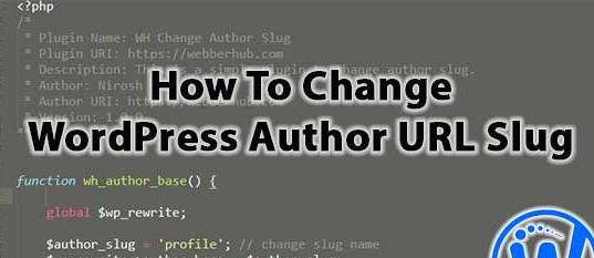 How To Change WordPress Author URL Slug