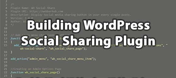 Building WordPress Social Media Sharing Plugin